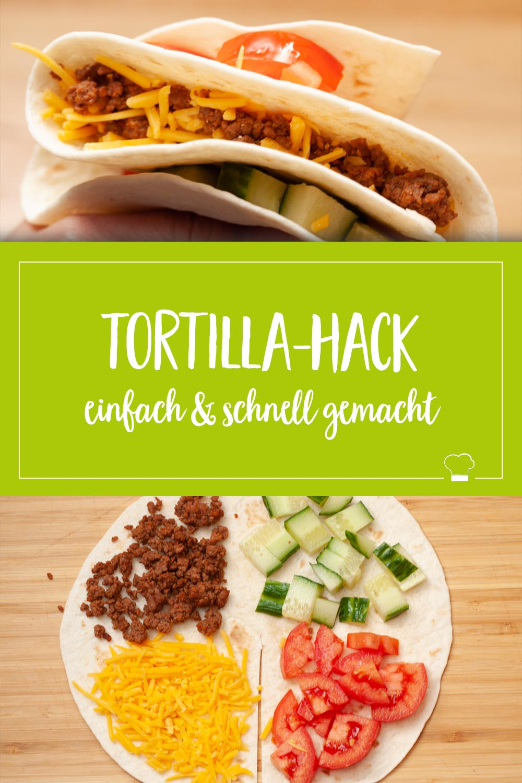 Tortilla Hack einfach und schnell