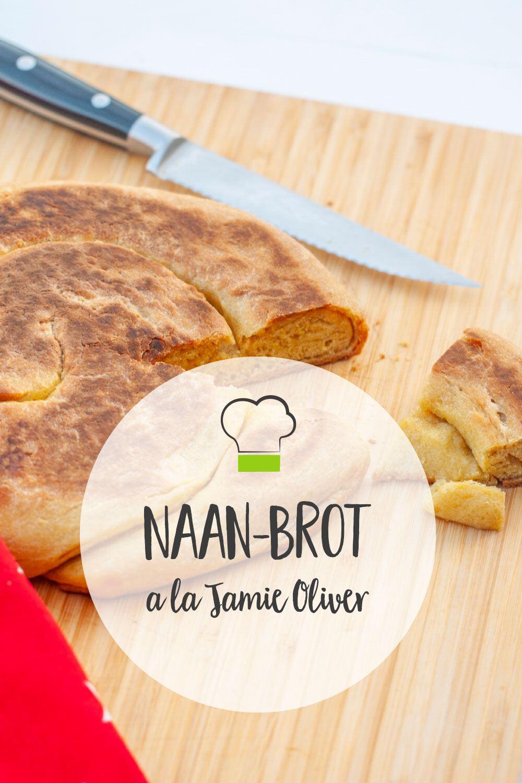Jamie Oliver Naan Brot Pinterest
